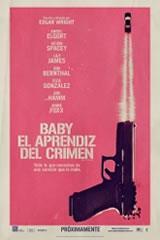 BABY – EL APRENDIZ DEL CRIMEN - BABY DRIVER