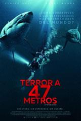 TERROR A 47 METROS