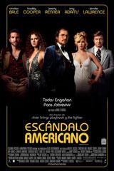 ESCÁNDALO AMERICANO - AMERICAN HUSTLE