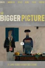 THE BIGGER PICTURE - The Bigger Picture