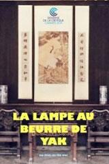 BUTTER LAMP - La lampe au beurre de yak