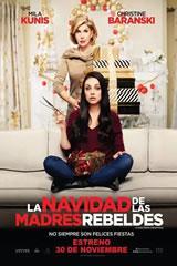 LA NAVIDAD DE LAS MADRES REBELDES - A BAD MOMS CHRISTMAS