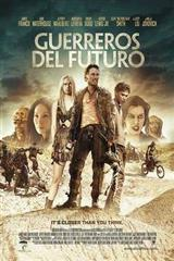 GUERREROS DEL FUTURO - FUTURE WORLD