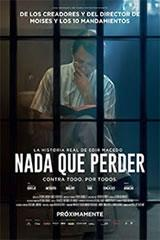 NADA QUE PERDER - NOTHING TO LOSE