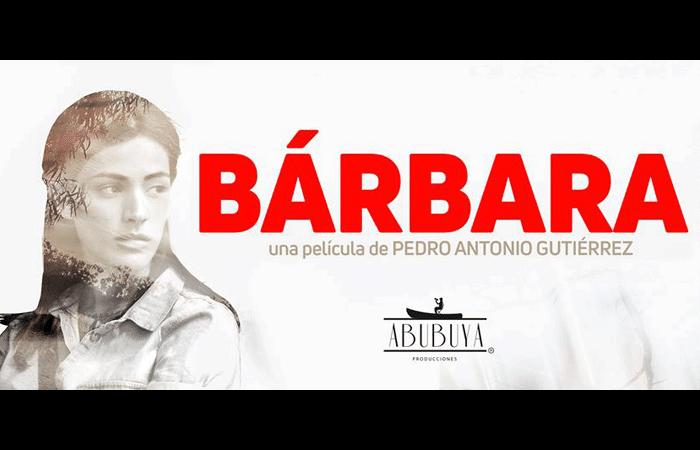 """Presentan el tráiler oficial de la película nacional """"Bárbara"""""""