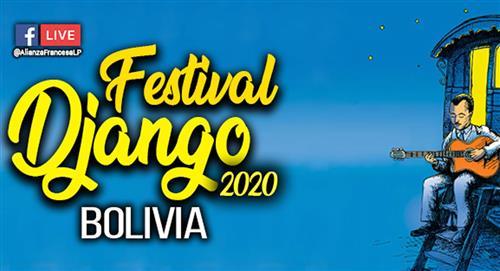 Inicia el Festival Internacional Django Bolivia 2020 en su primera versión virtual durante 4 días