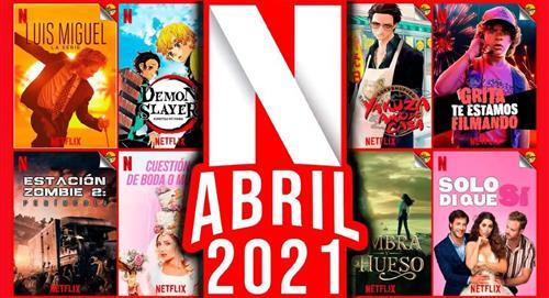 Estrenos películas y series Netflix abril 2021