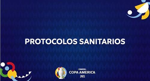 Conozca protocolos médicos y sanitarios para Copa América 2021