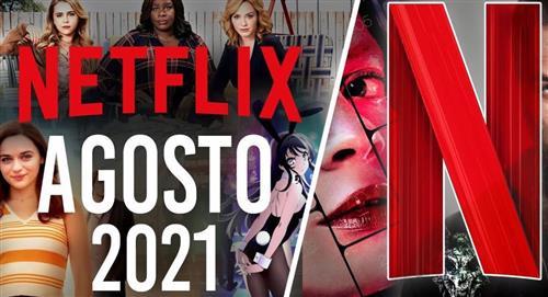 Conoce las películas y series que llegan a Netflix en agosto 2021